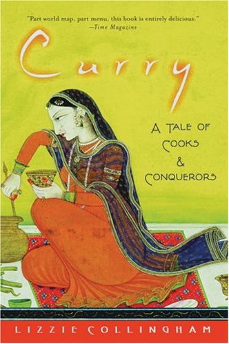 Curry A Tale of Cooks and Conquerors  2006 edition cover