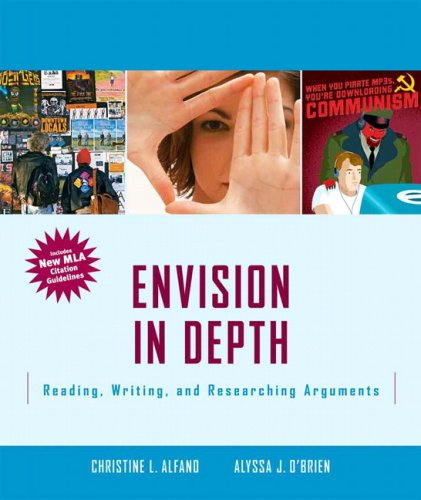 Envision in Depth Reading, Writing and Research Arguments  2009 9780205744015 Front Cover