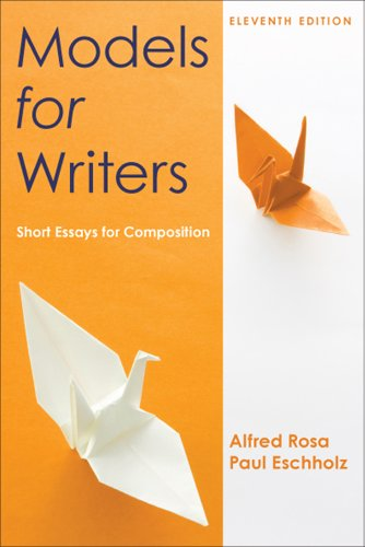 Models for Writers Short Essays for Composition 11th 2012 9780312552015 Front Cover