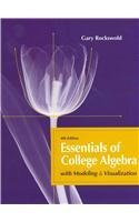 Essentials of College Algebra with Modeling and Visualization  4th 2012 edition cover