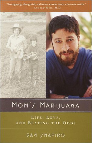 Mom's Marijuana Life, Love, and Beating the Odds  2002 edition cover