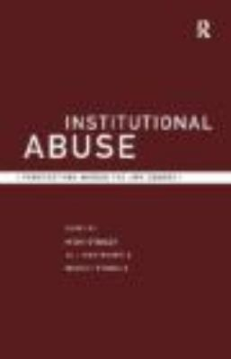 Institutional Abuse Perspectives Across the Life Course  1999 9780415187015 Front Cover