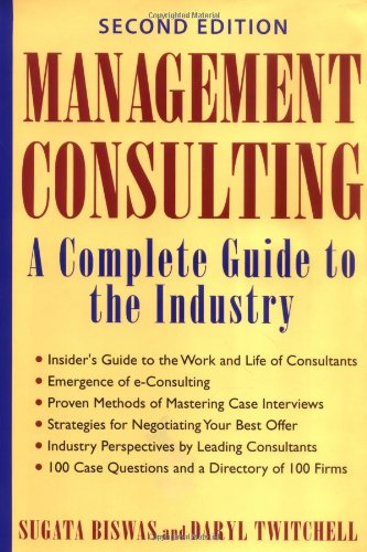 Management Consulting A Complete Guide to the Industry 2nd 2002 (Revised) edition cover