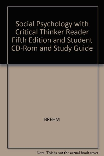 Social Psychology with Critical Thinker Reader, Fifth Edition and Student CD-ROM and Study Guide 5th 2002 9780618249015 Front Cover