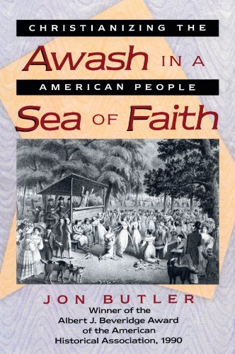 Awash in a Sea of Faith Christianizing the American People  1990 edition cover