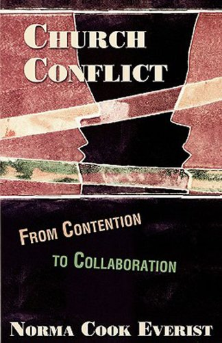 Church Conflict From Contention to Collaboration  2004 edition cover