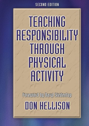 Teaching Responsibility Through Physical Activity  2nd 2003 (Revised) edition cover