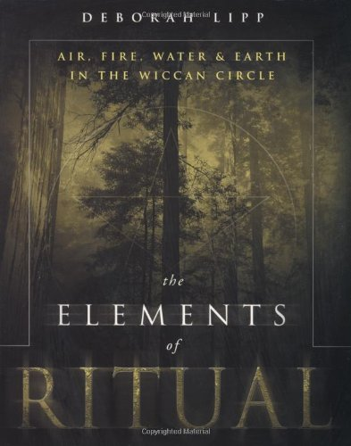 Elements of Ritual Air, Fire, Water and Earth in the Wiccan Circle  2003 edition cover