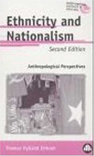 Ethnicity and Nationalism : An Introductory Text 1st 1993 9780745307015 Front Cover