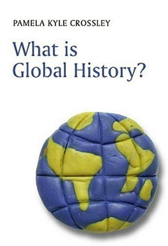 What Is Global History?   2007 edition cover