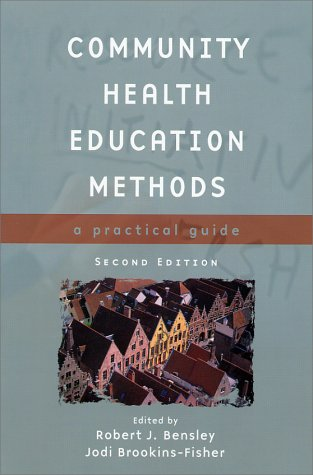 Community Health Education Methods A Practical Guide 2nd 2003 (Revised) edition cover