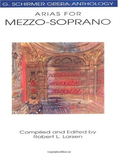 Arias for Mezzo-Soprano G. Schirmer Opera Anthology N/A edition cover