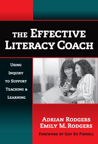Effective Literacy Coach Using Inquiry to Support Teaching and Learning  2007 edition cover