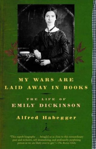 My Wars Are Laid Away in Books The Life of Emily Dickinson  2002 edition cover