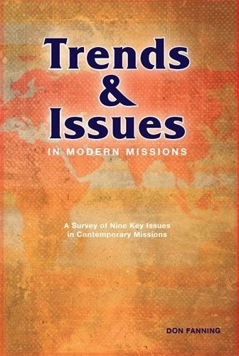 Trends and Issues in Modern Missions A Survey of Nine Key Issues in Contemporary Missions  2011 edition cover