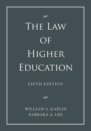 Law of Higher Education  5th 2013 edition cover