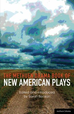 Methuen Drama Book of New American Plays Stunning; the Road Weeps, the Well Runs Dry; Pullman, Wa; Hurt Village; Dying City; the Big Meal  2012 edition cover