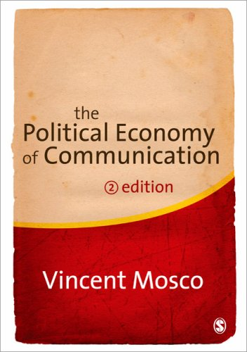 Political Economy of Communication  2nd 2009 edition cover