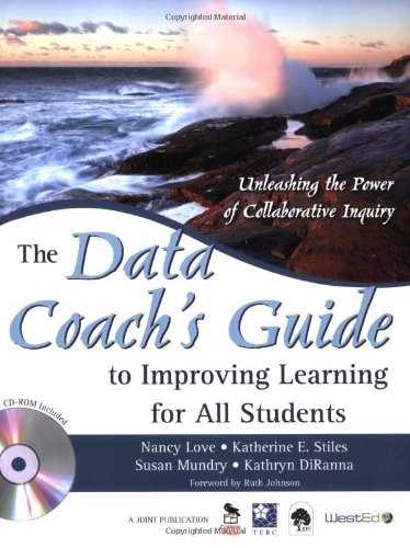Data Coach's Guide to Improving Learning for All Students Unleashing the Power of Collaborative Inquiry  2008 9781412950015 Front Cover