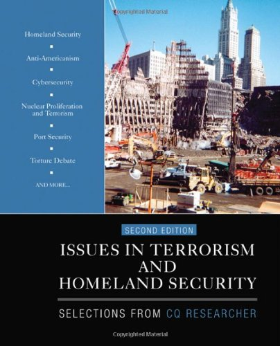 Issues in Terrorism and Homeland Security Selections from CQ Researcher 2nd 2011 edition cover