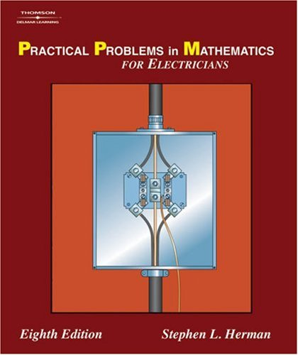 Practical Problems in Mathematics for Electricians  8th 2008 (Revised) edition cover