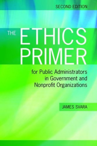 Ethics Primer for Public Administrators in Government and Nonprofit Organizations  2nd 2015 edition cover