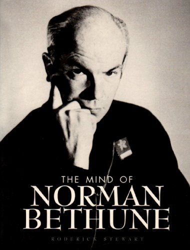 Mind of Norman Bethune   2001 9781550416015 Front Cover