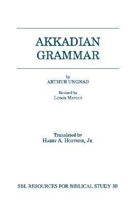Akkadian Grammar  N/A 9781555408015 Front Cover