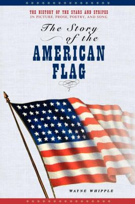 Story of the American Flag  N/A 9781557095015 Front Cover
