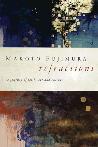 Refractions A Journey of Faith, Art, and Culture  2008 edition cover