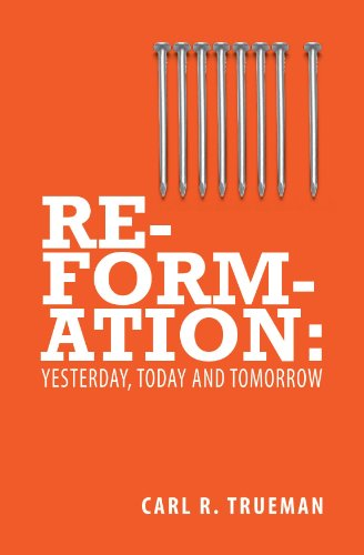 Reformation Yesterday, Today and Tommorrow  2011 edition cover