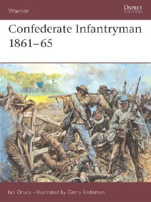 Confederate Infantryman 1861-65   1993 9781855324015 Front Cover