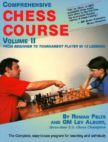 Comprehensive Chess Course From Beginner to Tournament Player in Twelve Lessons N/A 9781889323015 Front Cover