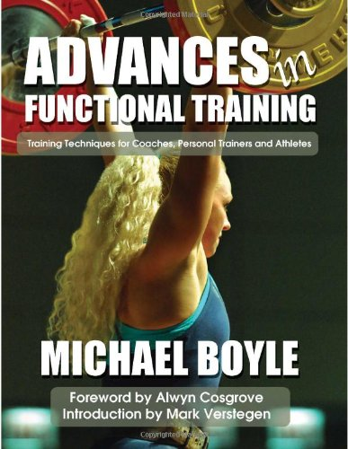 Advances in Functional Training Training Techniques for Athletes, Coaches and Personal Trainers  2010 edition cover