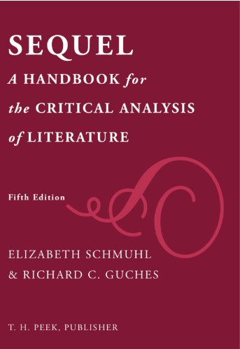 Sequel A Handbook for the Critical Analysis of Literature 5th 2012 9781935770015 Front Cover
