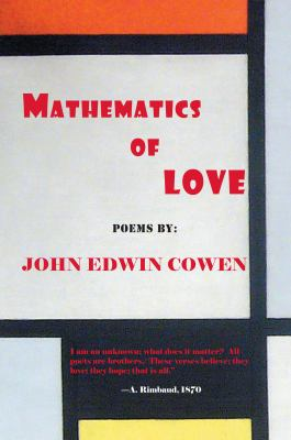 Mathematics of Love Poems  2011 9781937536015 Front Cover