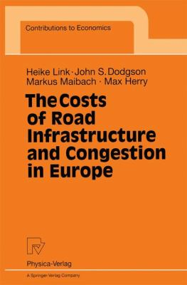 Costs of Road Infrastructure and Congestion in Europe   1999 9783790812015 Front Cover