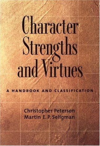 Character Strengths and Virtues A Handbook and Classification  2004 edition cover