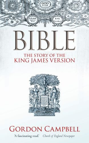 Bible The Story of the King James Version 1611-2011  2011 edition cover