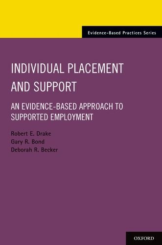 Individual Placement and Support An Evidence-Based Approach to Supported Employment  2012 edition cover