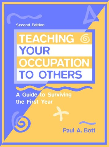 Teaching Your Occupation to Others A Guide to Surviving the First Year 2nd 1998 (Revised) edition cover