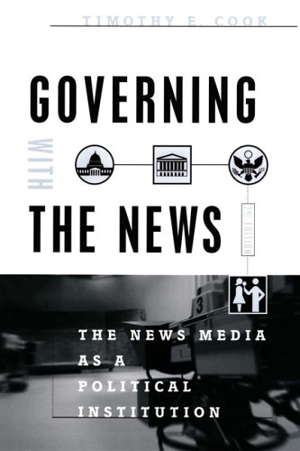 Governing with the News The News Media as a Political Institution 2nd 2005 edition cover