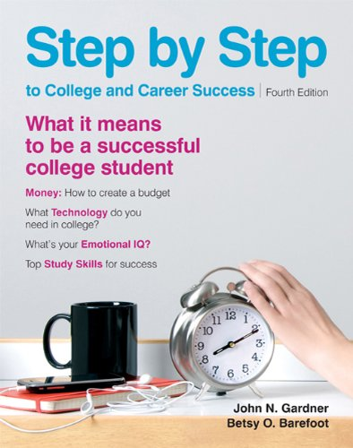 Step by Step to College and Career Success  4th edition cover