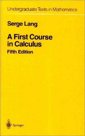 First Course in Calculus  5th 1986 (Revised) 9780387962016 Front Cover
