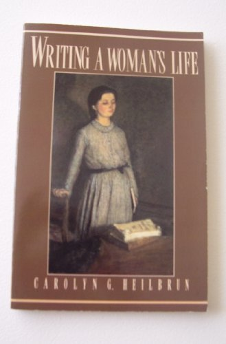 Writing a Woman's Life  N/A edition cover