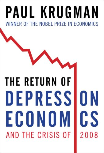 Return of Depression Economics and the Crisis of 2008   2009 (Revised) edition cover