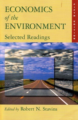 Economics of the Environment Economics of the Environment -- Selected Readings 5e 5th 2005 (Revised) edition cover