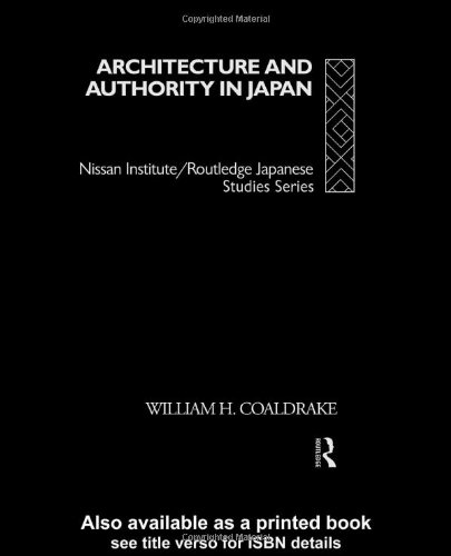Architecture and Authority in Japan   1996 edition cover