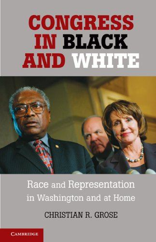 Congress in Black and White Race and Representation in Washington and at Home  2011 edition cover