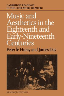 Music and Aesthetics in the Eighteenth and Early Nineteenth Centuries  Abridged 9780521359016 Front Cover